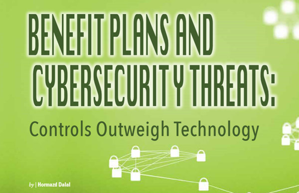 Benefit Plans and Cybersecurity Threats: Controls Outweigh Technology